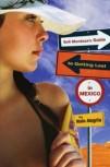 Sofia Mendoza's Guide to Getting Lost in Mexico