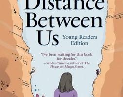 The Distance Between Us Book Ataccs Kids