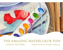 20171227a_CarolynDeeFlores_TheAmazingWatercolorFish_FrontCover_50Percent