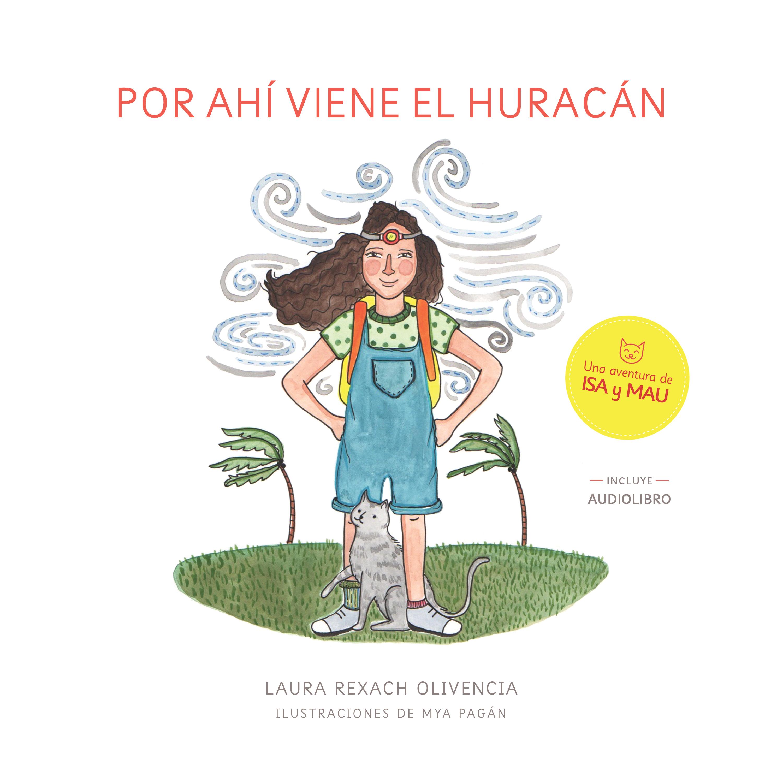 Book Review Por Ahí Viene El Huracán Una Aventura De Isa Y
