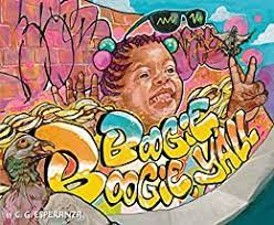 Boogie Boogie, Y'all - Kindle edition by Esperanza, C. G., Esperanza, C.  G.. Children Kindle eBooks @ Amazon.com.